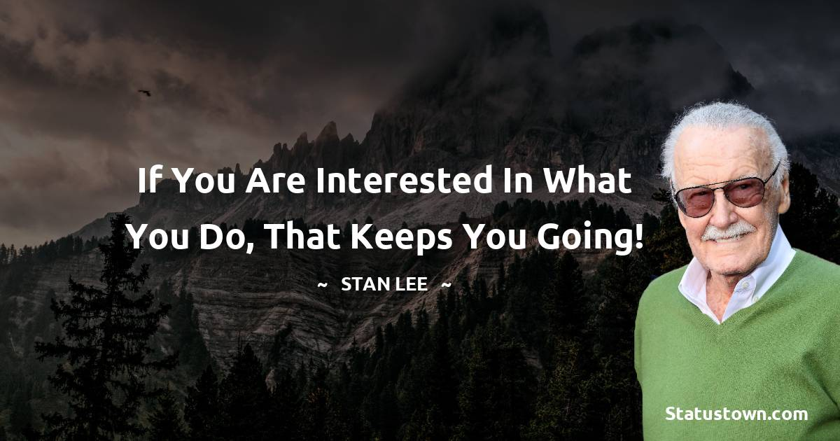 Stan Lee Motivational Quotes