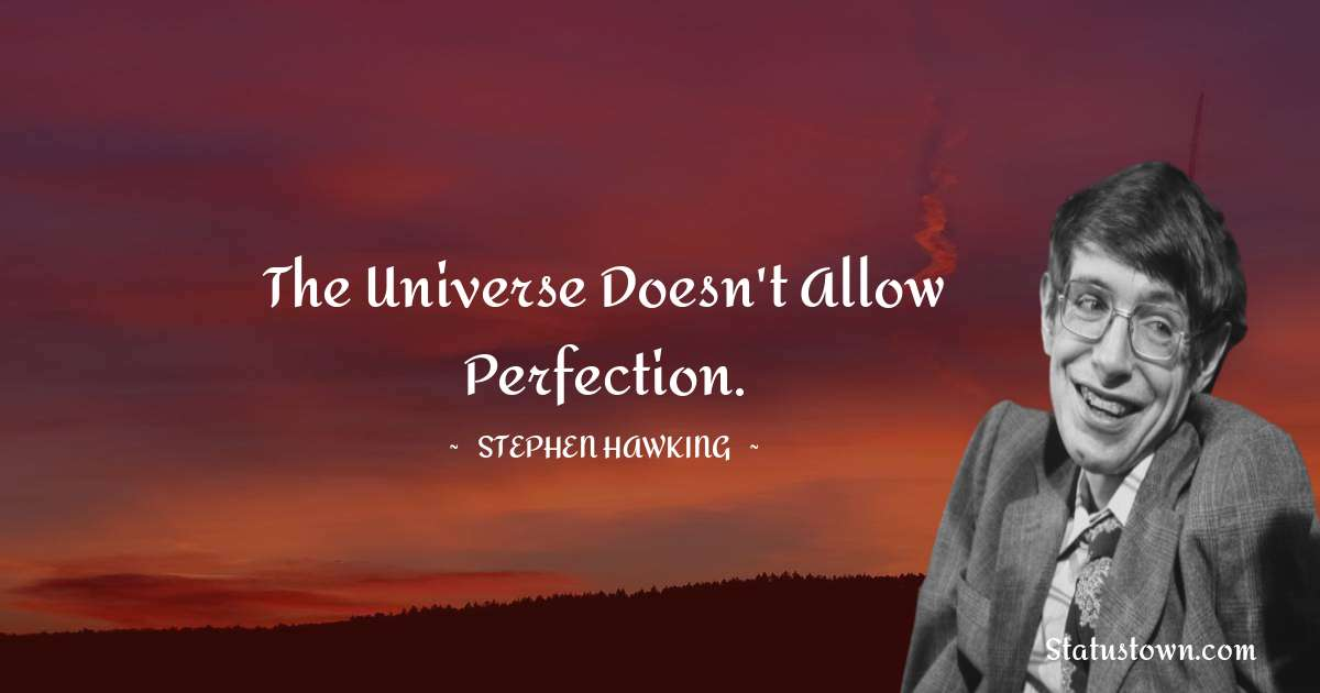 Stephen Hawking Short Quotes
