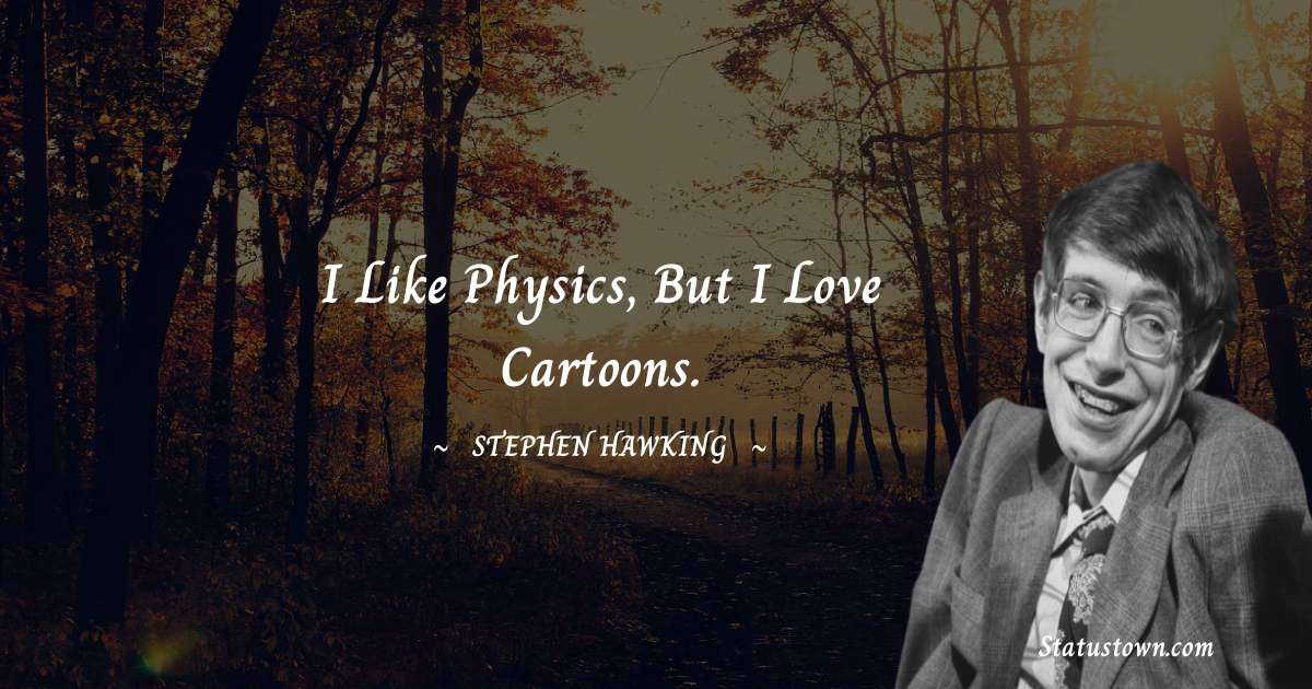 Stephen Hawking Motivational Quotes