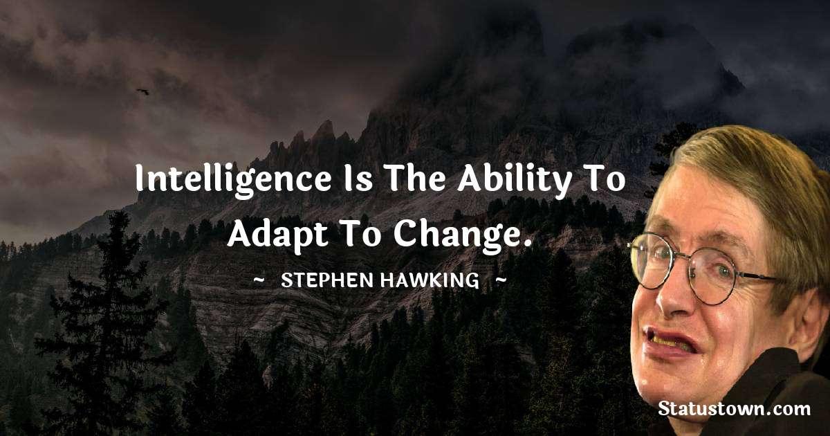 Stephen Hawking Unique Quotes