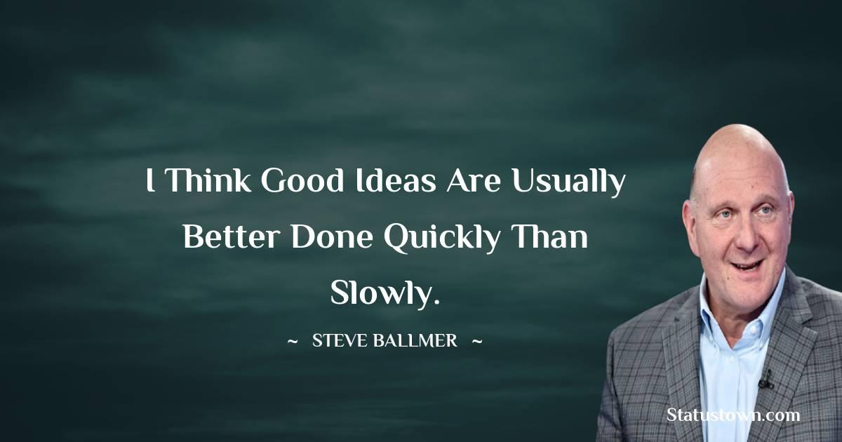 Steve Ballmer Positive Thoughts