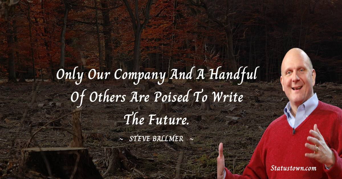Steve Ballmer Short Quotes