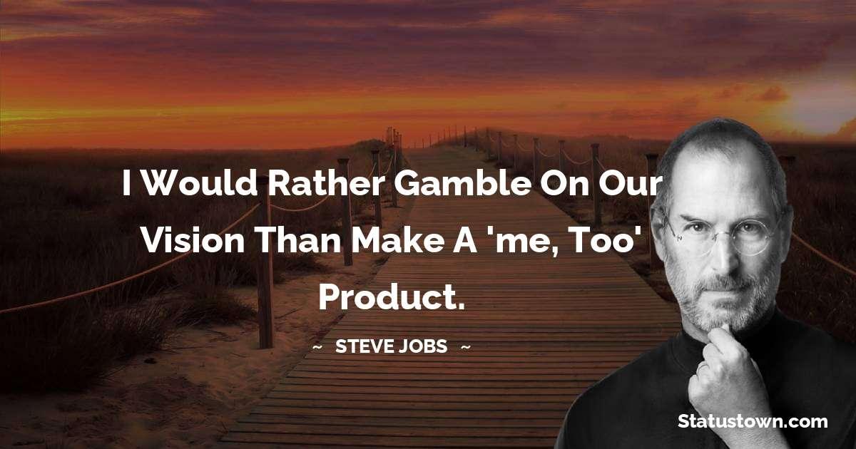Steve Jobs Short Quotes