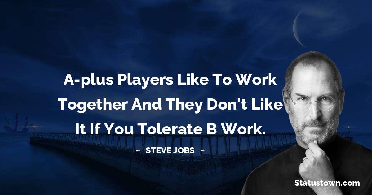 Steve Jobs Unique Quotes