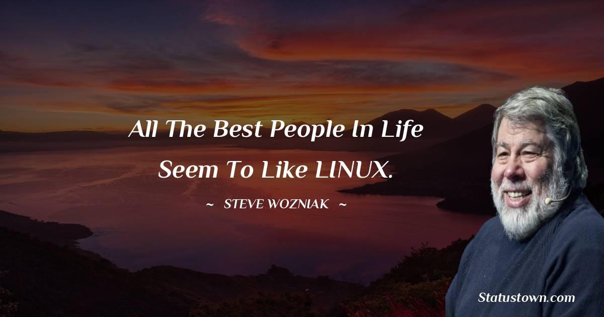 Steve Wozniak Short Quotes