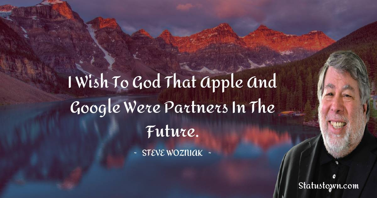 Steve Wozniak Motivational Quotes