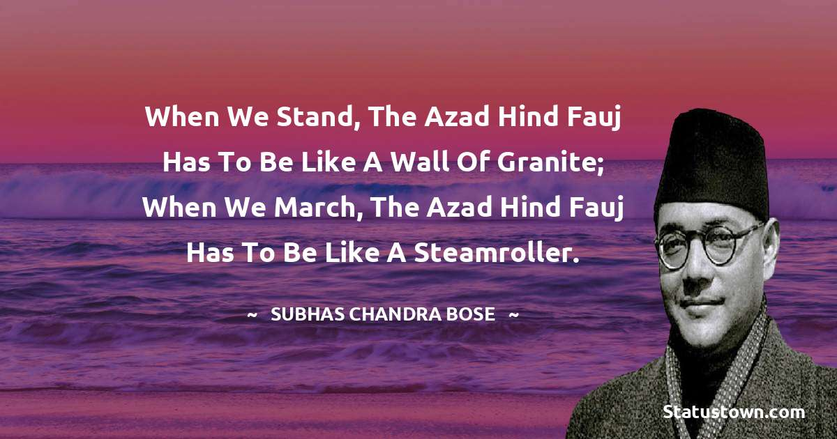 Subhas Chandra Bose Positive Quotes