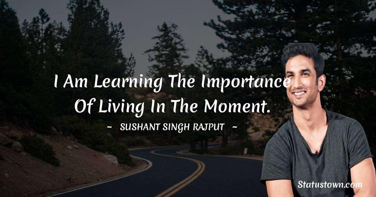 Sushant Singh Rajput Short Quotes