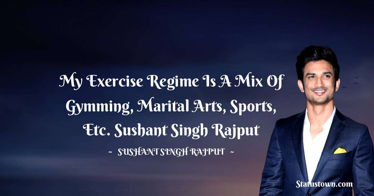 Sushant Singh Rajput Quotes on Life