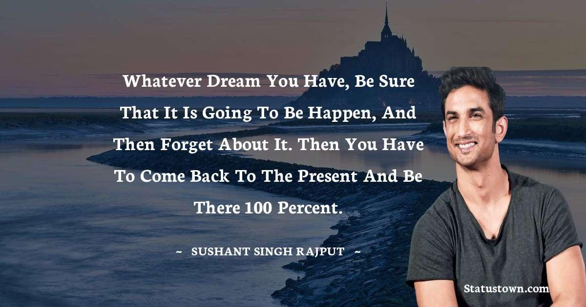 Sushant Singh Rajput Quotes on Hard Work
