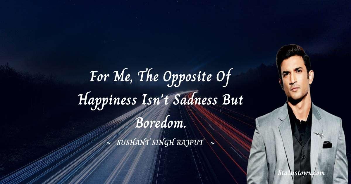 Sushant Singh Rajput Amazing Quotes