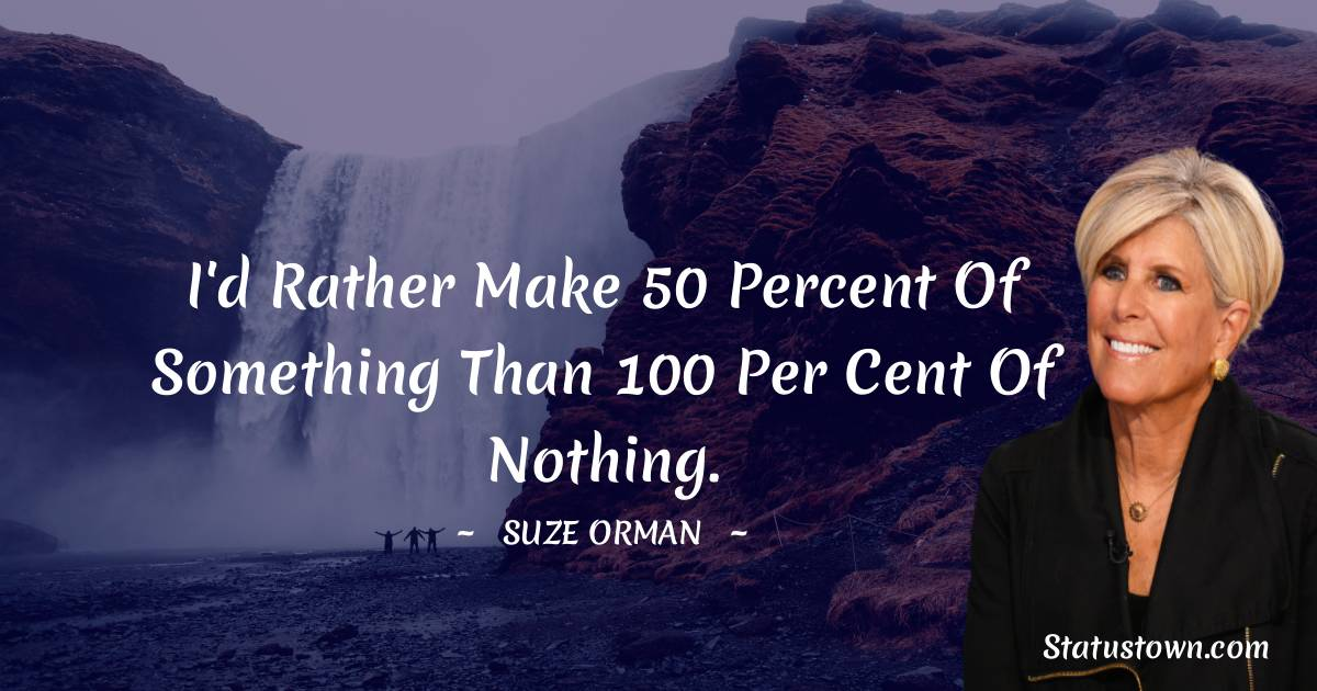 Suze Orman Positive Quotes