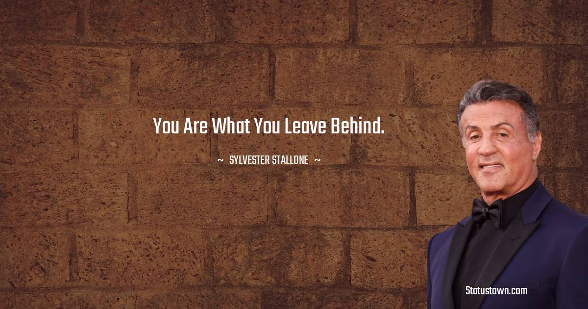 Sylvester Stallone Short Quotes