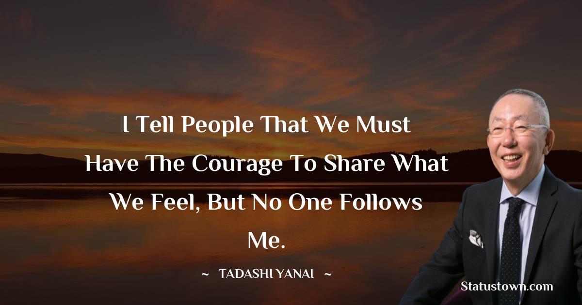 Tadashi Yanai Short Quotes
