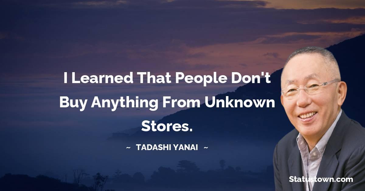 Tadashi Yanai Positive Quotes
