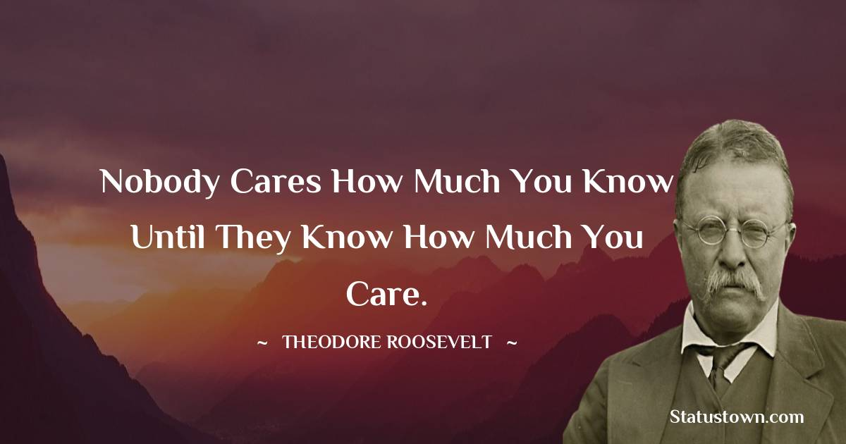 Theodore Roosevelt Positive Thoughts
