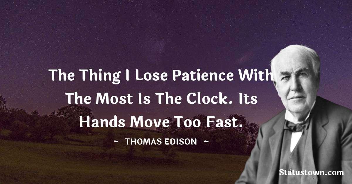 Thomas Edison Positive Thoughts
