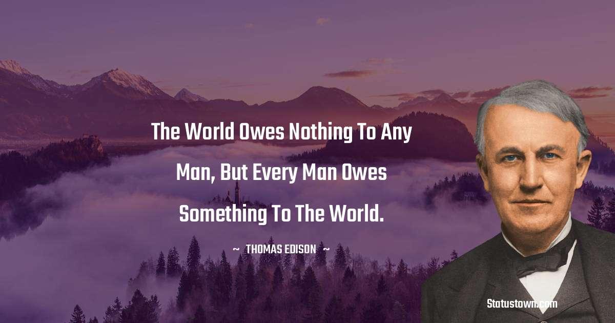 Thomas Edison Unique Quotes