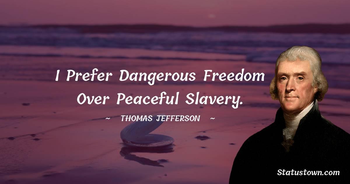 Thomas Jefferson Short Quotes
