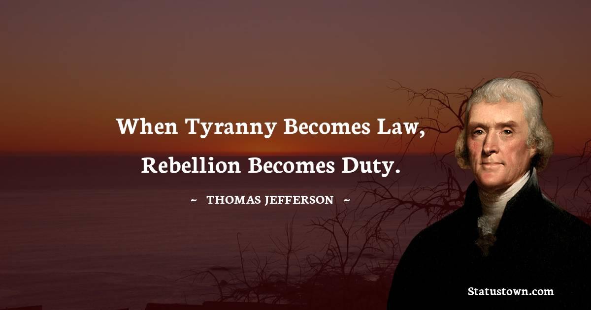 Thomas Jefferson Unique Quotes
