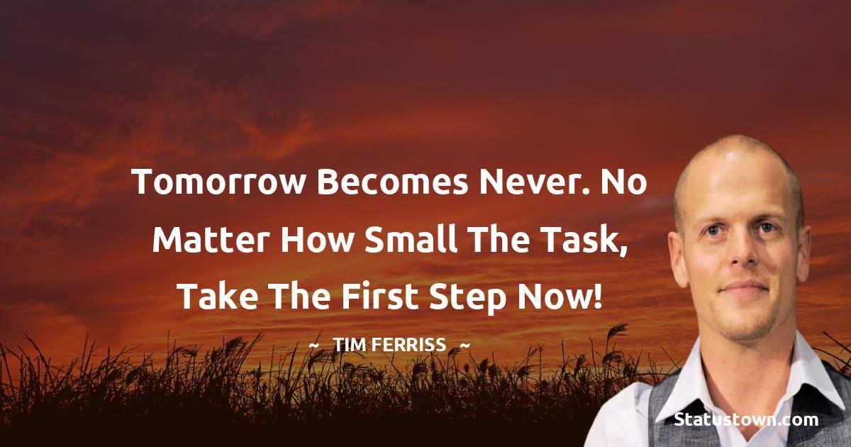 Tim Ferriss Inspirational Quotes
