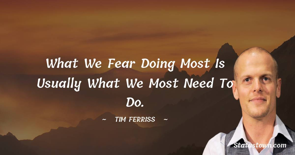 Tim Ferriss Thoughts