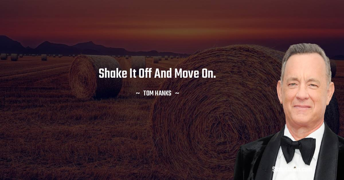 Shake it off and move on.
