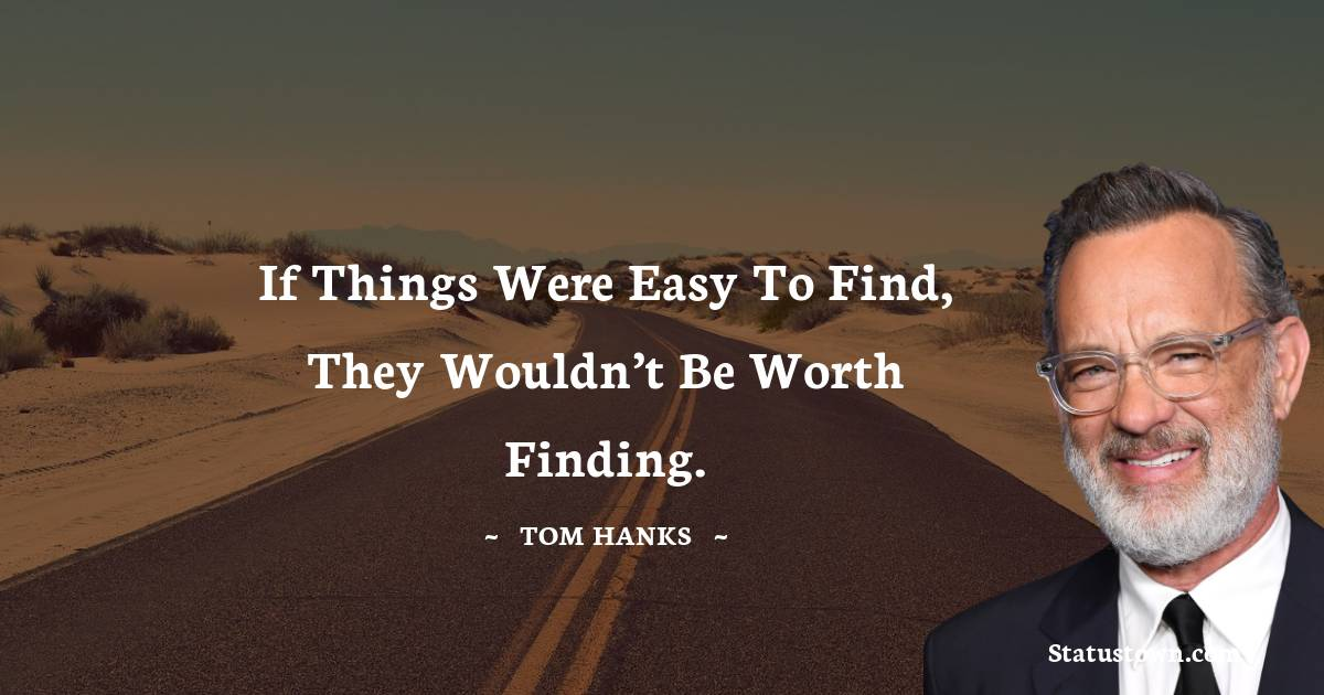 Tom Hanks Quotes images