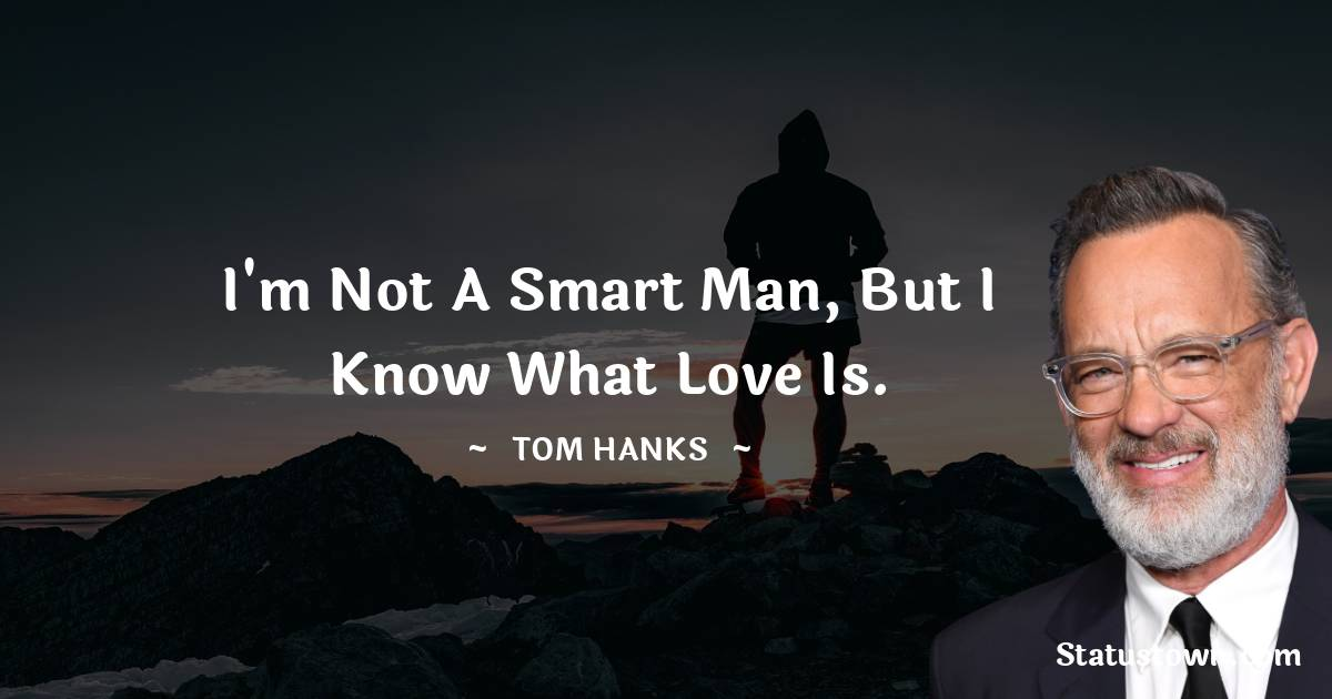 Tom Hanks Positive Thoughts