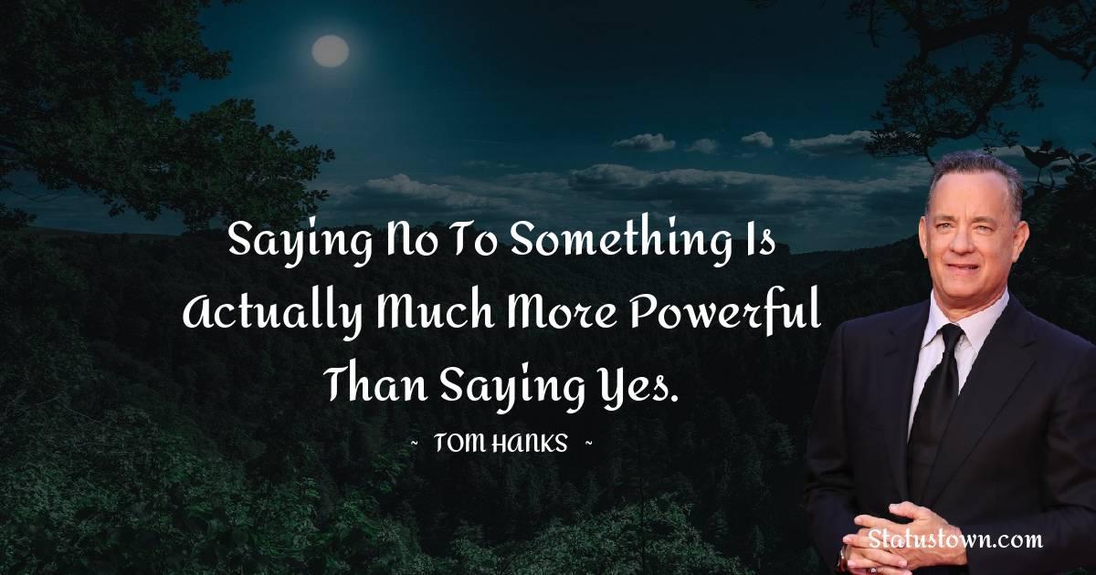 Tom Hanks Short Quotes