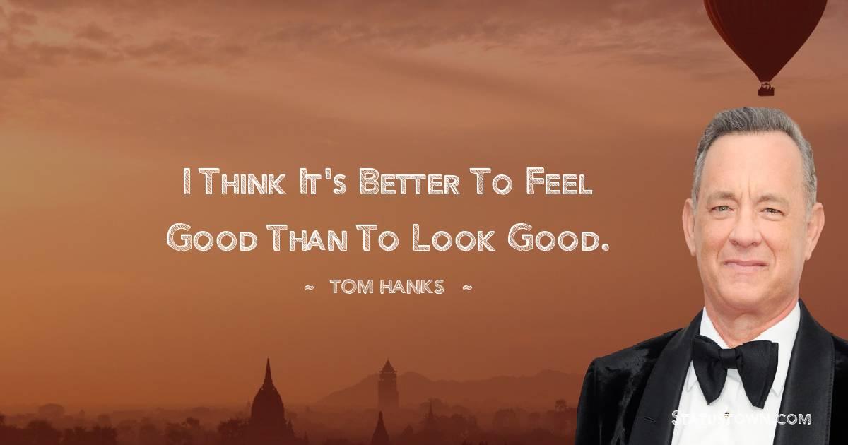 Tom Hanks Motivational Quotes