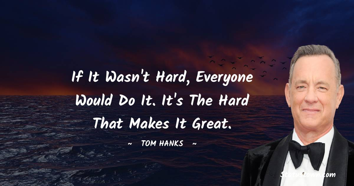 Tom Hanks Thoughts