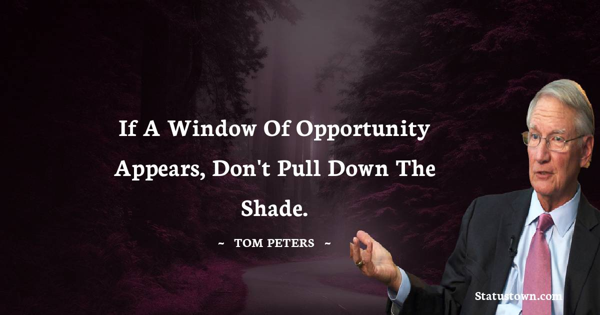 Tom Peters Quotes images
