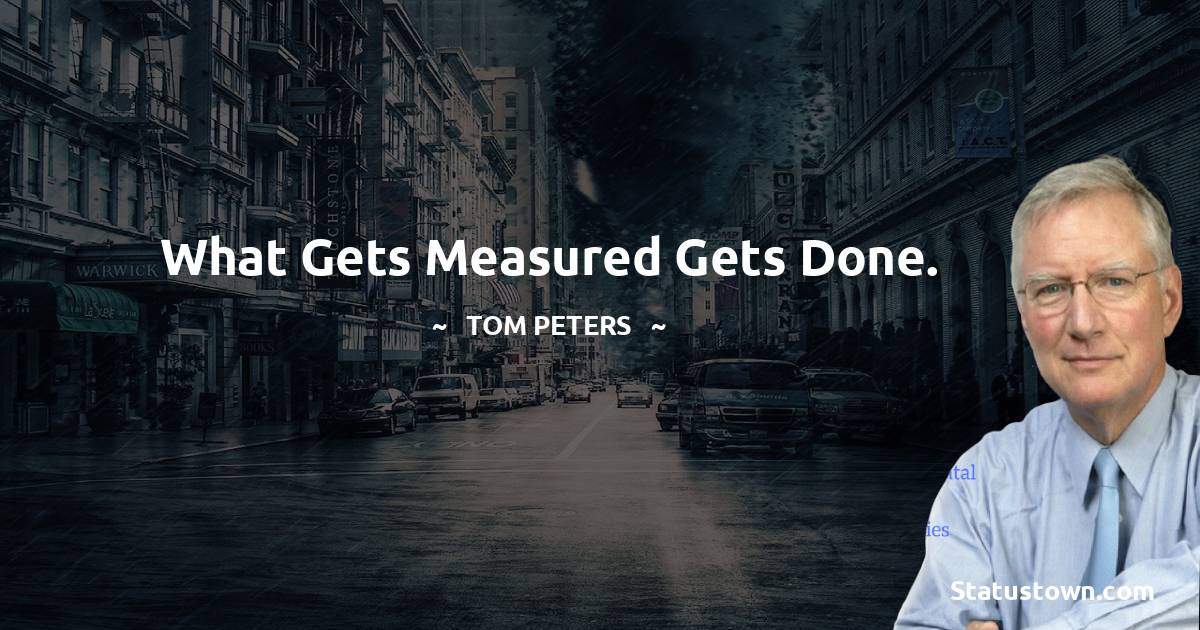 Tom Peters Positive Quotes