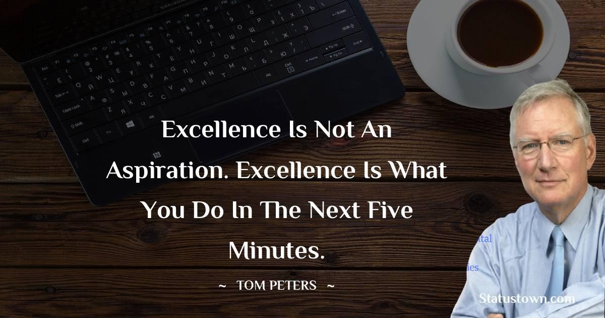 Tom Peters Unique Quotes
