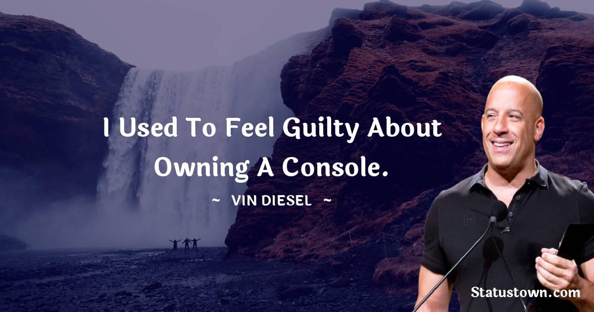 Vin Diesel Motivational Quotes