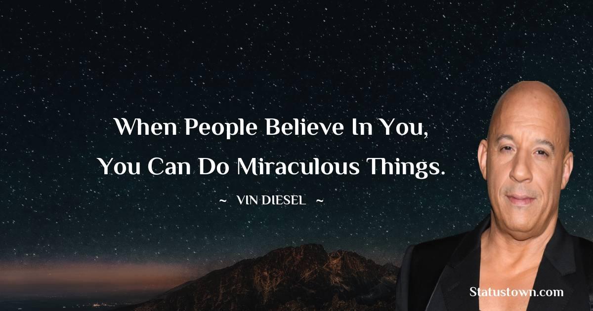 Vin Diesel Unique Quotes