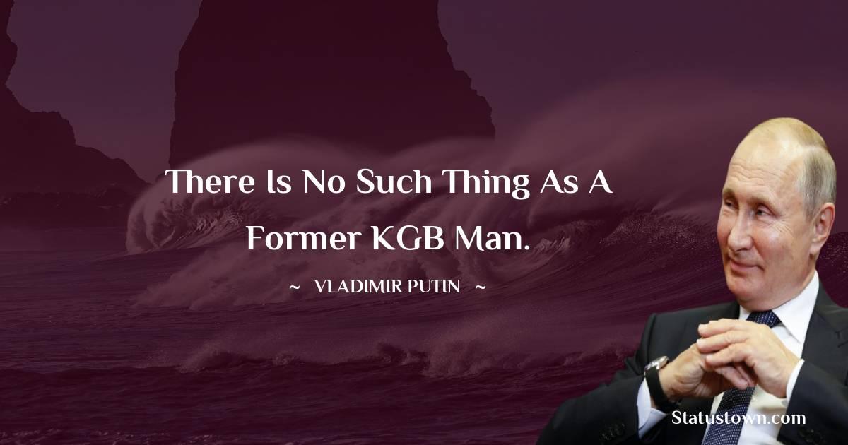 Vladimir Putin Inspirational Quotes
