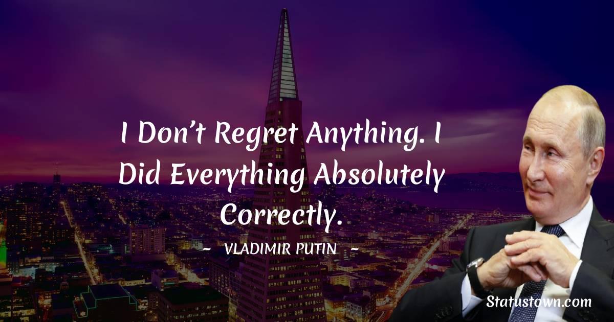 Vladimir Putin Positive Quotes