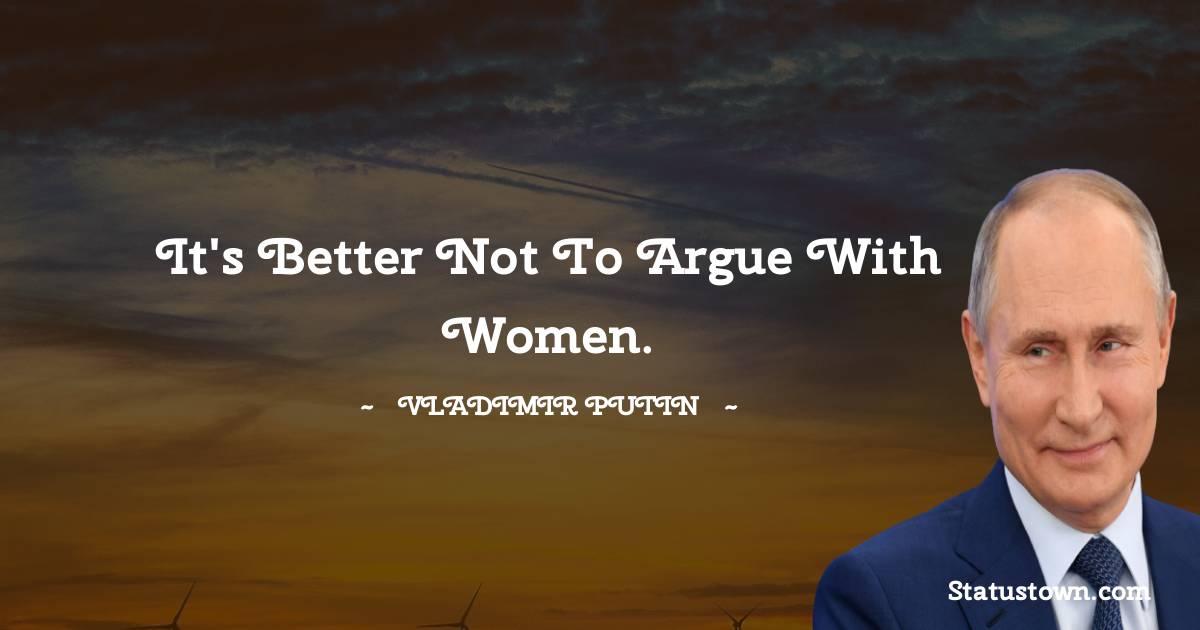Vladimir Putin Unique Quotes
