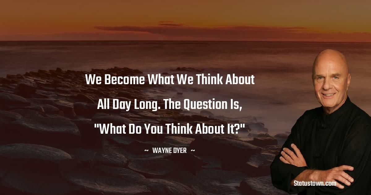 Wayne Dyer Status
