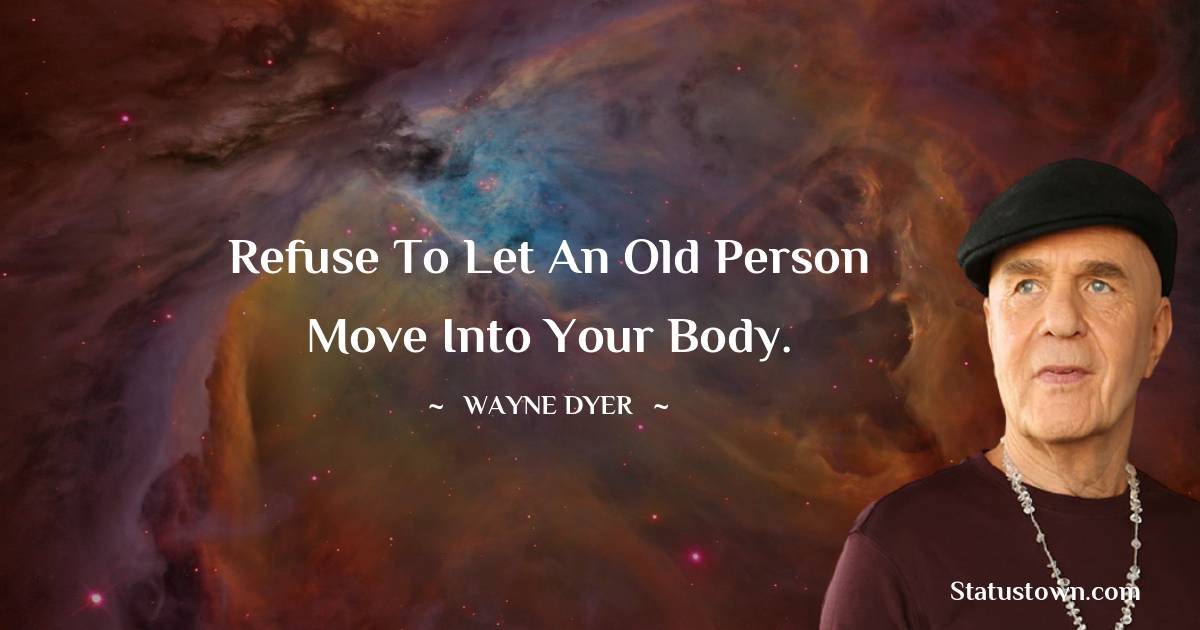 Wayne Dyer Quotes images