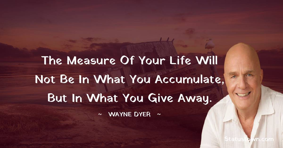Wayne Dyer Positive Thoughts
