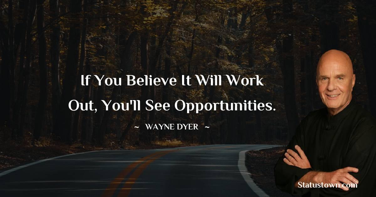 Wayne Dyer Unique Quotes