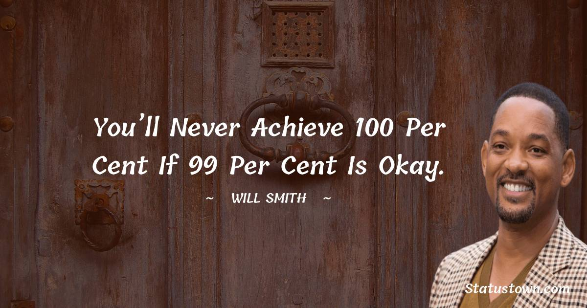 Will Smith Short Quotes