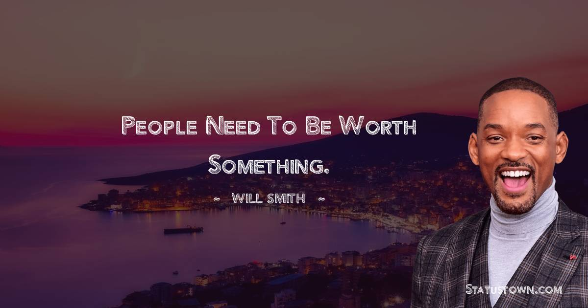Will Smith Thoughts
