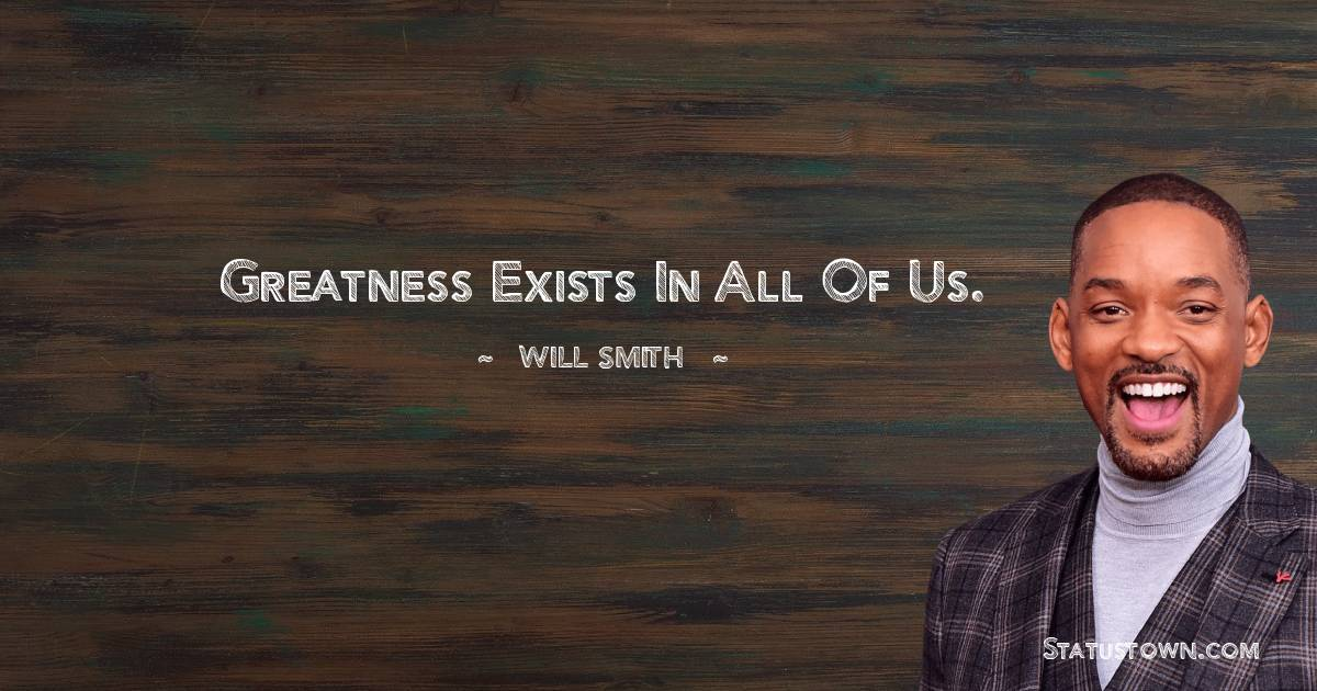 Will Smith Unique Quotes