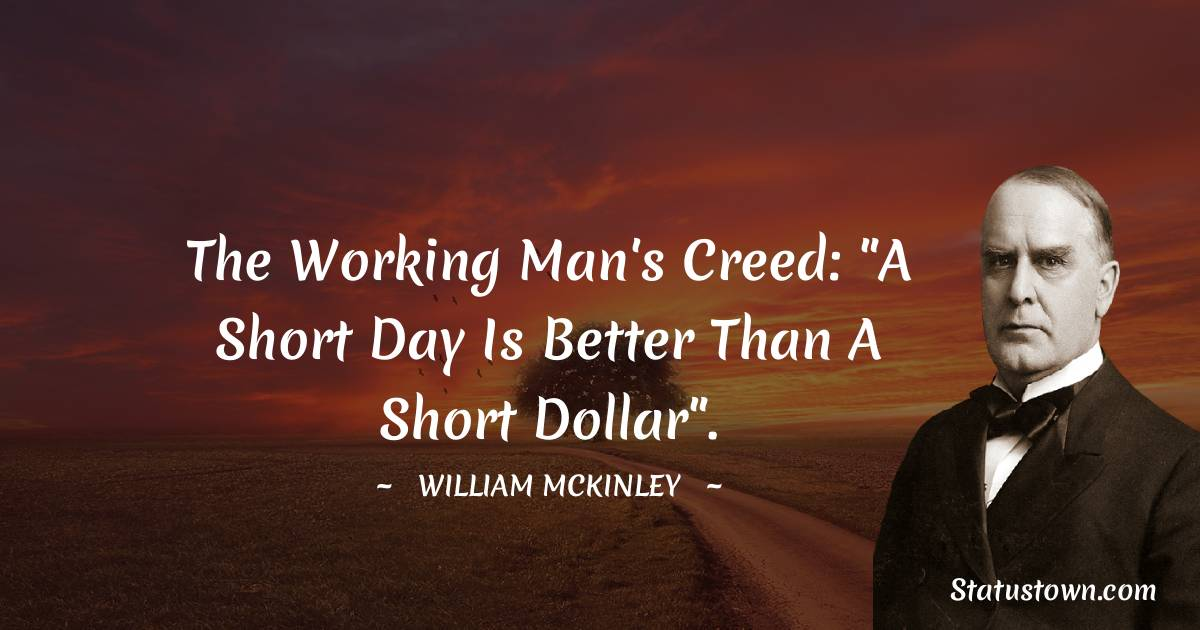 The Working Man's Creed: