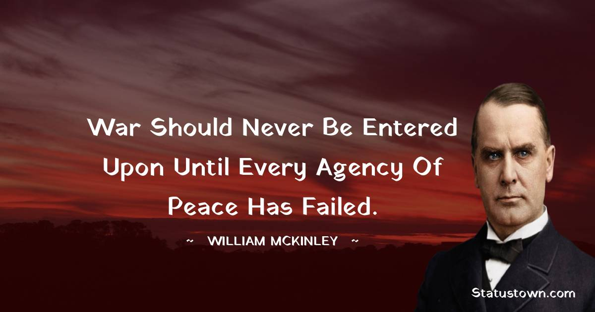 William McKinley Positive Thoughts