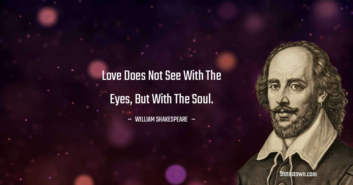 william shakespeare Positive Thoughts